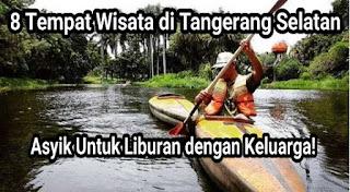 8 Rekomendasi Tempat Wisata Tangerang Selatan,  Asik Buat Keluarga!