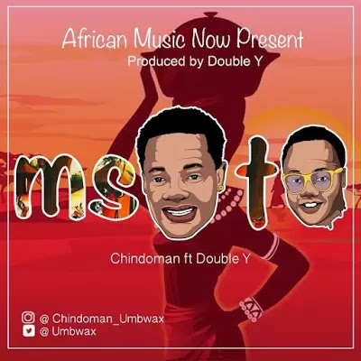 Download Audio | Chindoman ft Double Y - Msoto