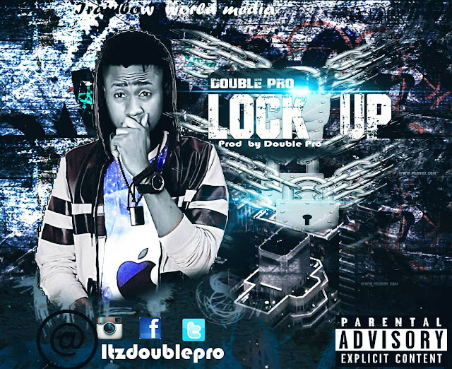 Double Pro – Lock Up- mp3made.com.ng