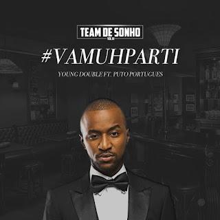 Young Double - VamuParti (feat. Puto Português)