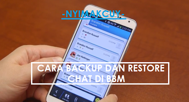 Cara Backup dan Restore Chat BBM di Android