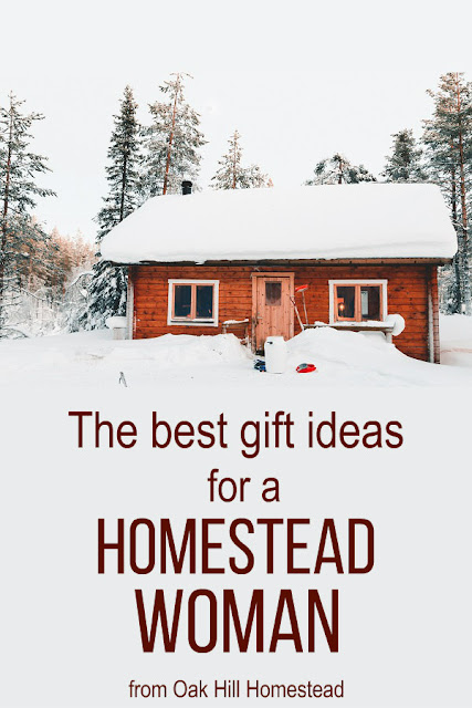 The best gift ideas for the homesteading woman.