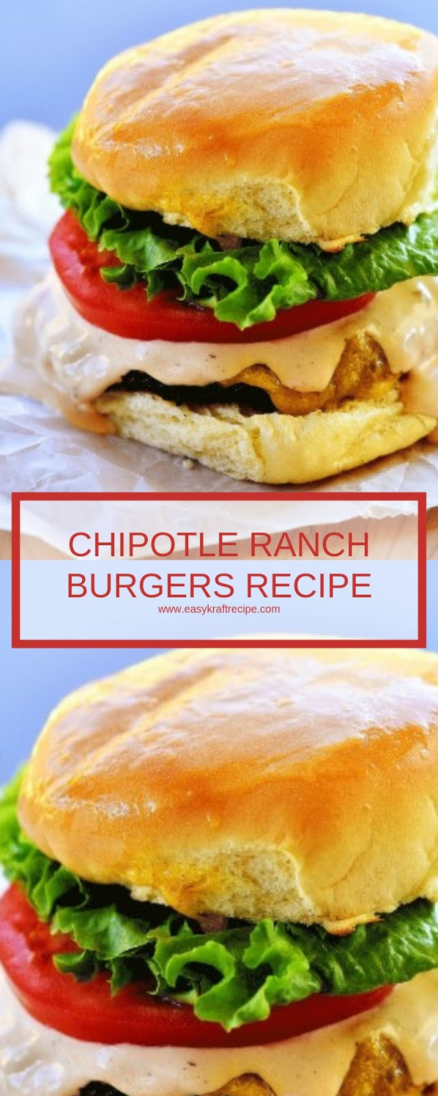 CHIPOTLE RANCH BURGERS RECIPE