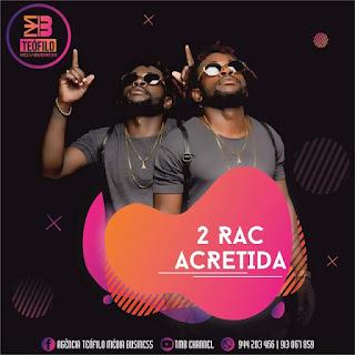 2 Rac - Acredita