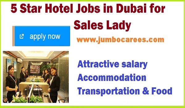 Hotel jobs with food and accommodation, Sales lady jobs latest