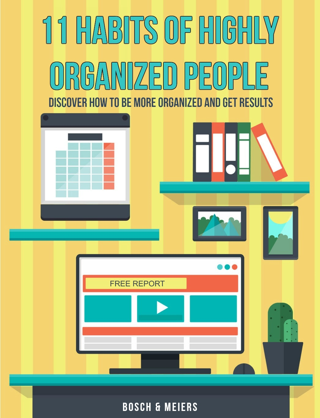 11 Habits Of Highly Organized People 11 Habits Of Highly
