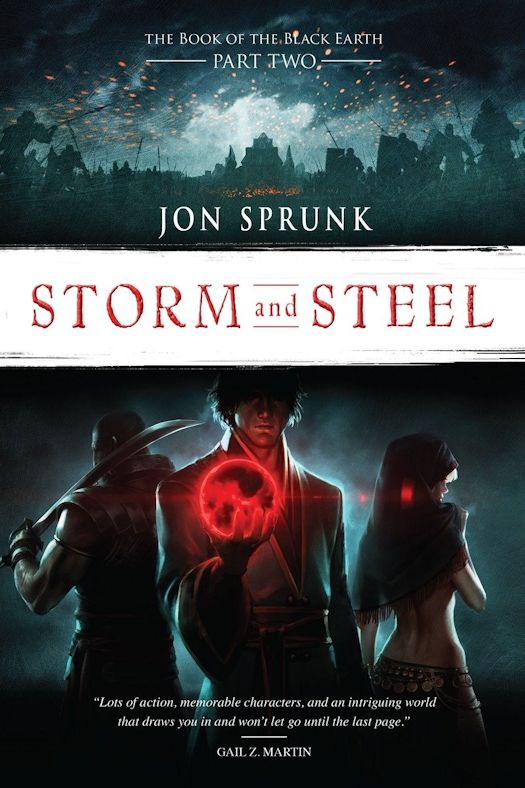 Review:  Storm and Steel by Jon Sprunk