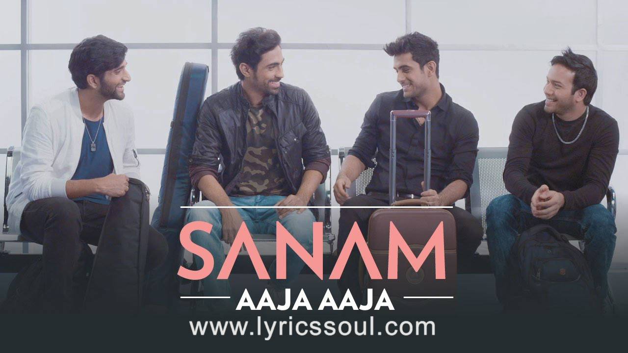 The Aaja Aaja lyrics from 'SANAM', The song has been sung by Sanam Puri, , . featuring , , , . The music has been composed by , , . The lyrics of Aaja Aaja has been penned by Sanam Puri,