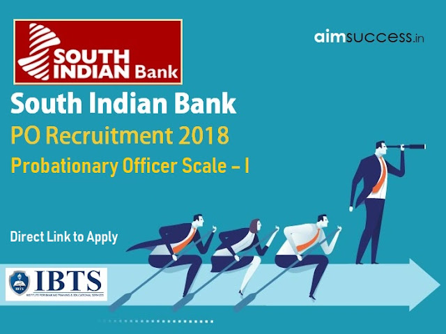 South Indian Bank PO Recruitment 2018 – Direct Link to Apply!
