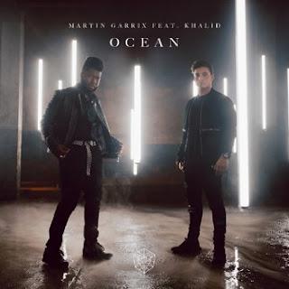 Martin Garrix - Ocean (feat. Khalid )