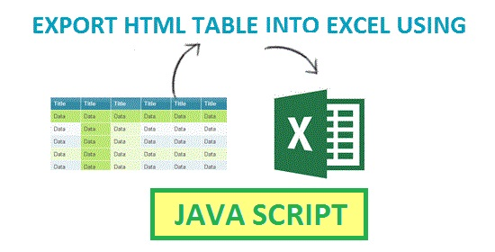 Sony Daman: Export HTML INTO EXCEL USING JAVASCRIPT