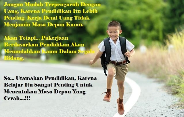 Pendidikan untuk generasi dan masa depan anak bangsa