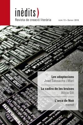INÈDITS - Revista de creació literària - Núm. 13 - Gener 2018