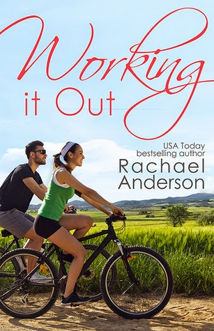 Working it Out by Rachael Anderson