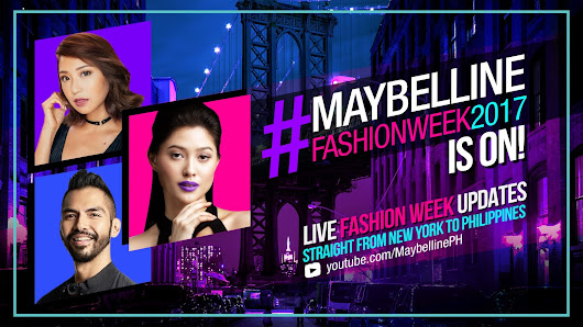 Latest Scoop: What Happened At Maybelline New York Fashion Week 2017