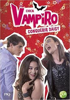 Chica Vampiro : Conquérir Daisy PDF
