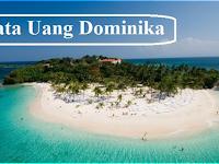 Mata Uang Dominika - Nama, Sejarah, Gambar dan Kursnya