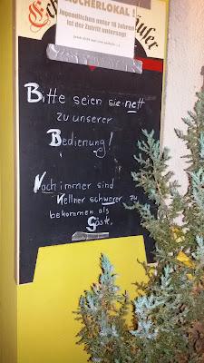 Bitte seien sie nett zu unserer Beidienung - Zum Frosch in Berlin