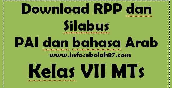 Download RPP dan Silabus PAI dan bahasa Arab Kelas VII MTs