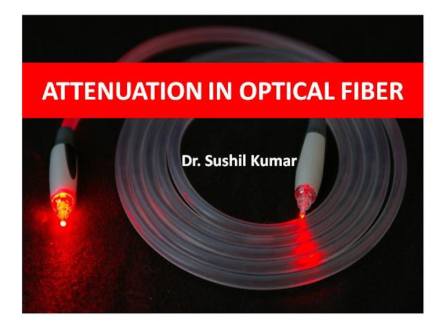 Attenuation in optical fibers