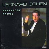 """Everybody knows"" - Leonard Cohen"