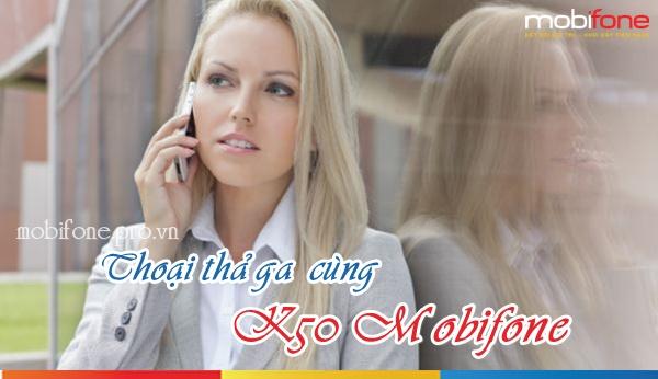 Gọi xả láng cùng gói K50 Mobifone với chỉ 50.000đ/tháng