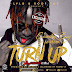 New Audio |Country Boy ft Mwana FA - Turn Up|Download