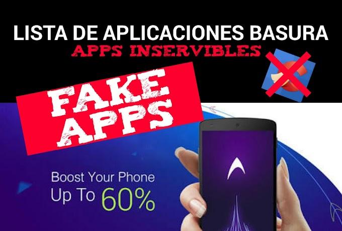 Lista de aplicaciones basura ( Fake apps)