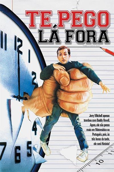 Te Pego Lá Fora Torrent - Blu-ray Rip 1080p Dublado (1987)