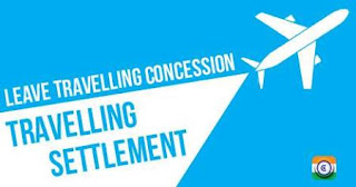 Leave Travelling Concession (LTC) and Travelling Settlement