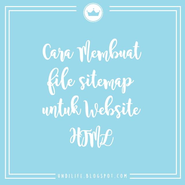 Cara Membuat File Sitemap untuk Website HTML Anda