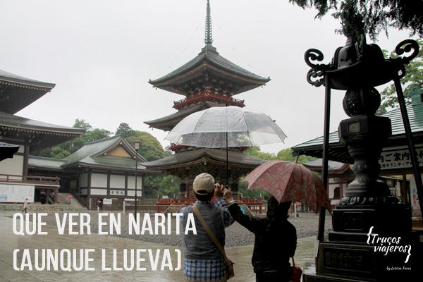 que ver en Narita aunque llueva