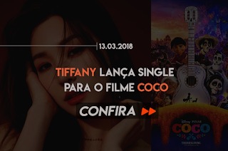 TIFFANY LANÇA SINGLE PARA O FILME COCO