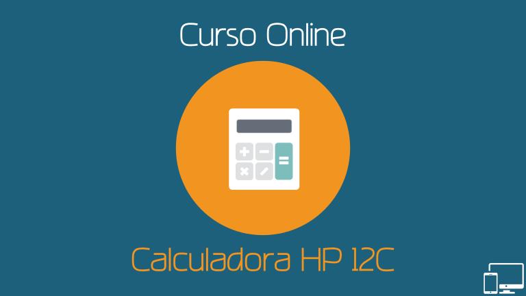 Curso de Matemática Financeira com a HP 12C