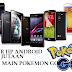 Daftar 20 Ponsel Android 1 Jutaan Yang Cocok Bermain Pokemon Go