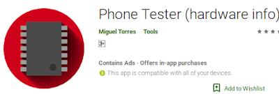Phone Tester, Aplikasi Untuk Cek Hardware Adroid