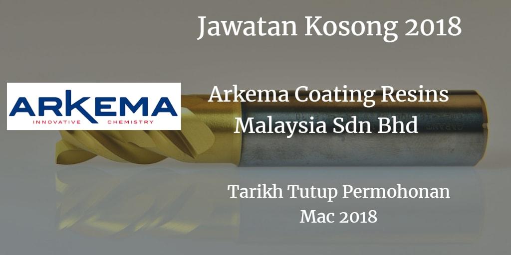 Jawatan Kosong ARKEMA COATING RESINS MALAYSIA SDN.BHD. Mac 2018