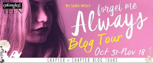 Blog Tour: Forget Me Always (Lovely Vicious #2) by Sara Wolf {Author Interview + #Giveway} @sara_wolf1 @entangledteen @chapterxchapter