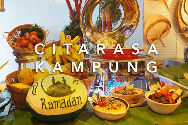 [Food Review] Citarasa Kampung Ramadan Buffet 2018 @ Utara Coffee House, Armada Hotel Petaling Jaya