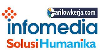 INFO Lowongan Kerja Terbaru Awal Bulan 2017 PT.Infomedia Solusi Humanika