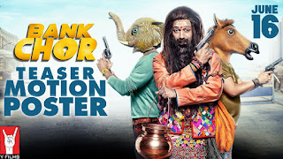 Bank Chor Full Movie download in HD