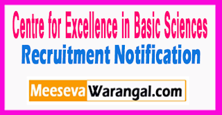 CEBS Centre for Excellence in Basic Sciences Recruitment Notification 2017 CEBS Centre for Excellence in Basic Sciences Recruitment Notification 2017