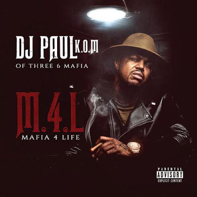 """DJ PAUL KOM """"Mafia 4 Life"""""""