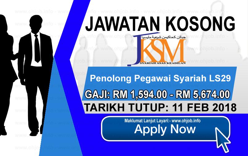 Jawatan Kerja Kosong Jabatan Kehakiman Syariah Malaysia - JKSM logo www.ohjob.info februari 2018