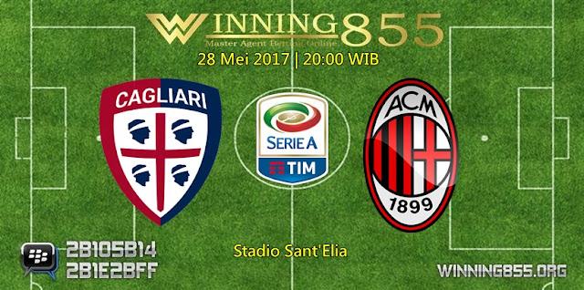 Prediksi Skor Cagliari vs AC Milan 28 Mei 2017