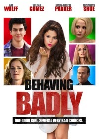 Behaving Badly 映画
