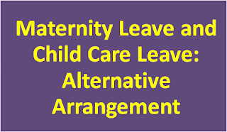 maternity-and-child-care-leave-alternative-arrangement