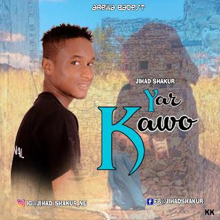 Music :: jihad shakur yar kawo