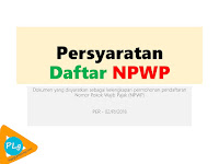 Cara dan Syarat Membuat NPWP Badan Usaha (PT, CV, KSO dll.) Terbaru 2018