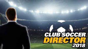 Club Soccer Director 2018 Mod Apk